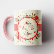 Caneca Mãe Eu Te Amo - Rosa - Porcelana 325ml