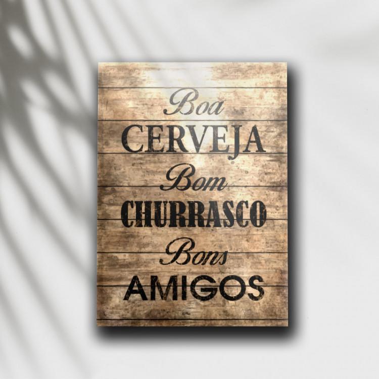 Placa Decorativa Boa Cerveja Bom Churrasco Bons Amigos (Madeira) - MDF 6 mm - Tam. 28 x 20 cm