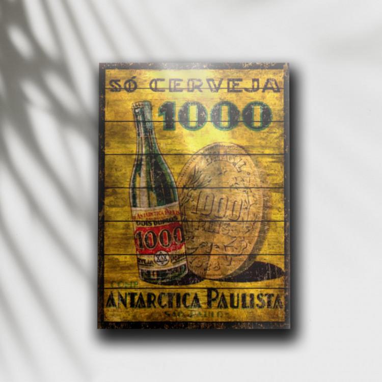 Placa Decorativa Cerveja 1000 Antarctica Retrô - MDF 6 mm - Tam. 28 x 20 cm