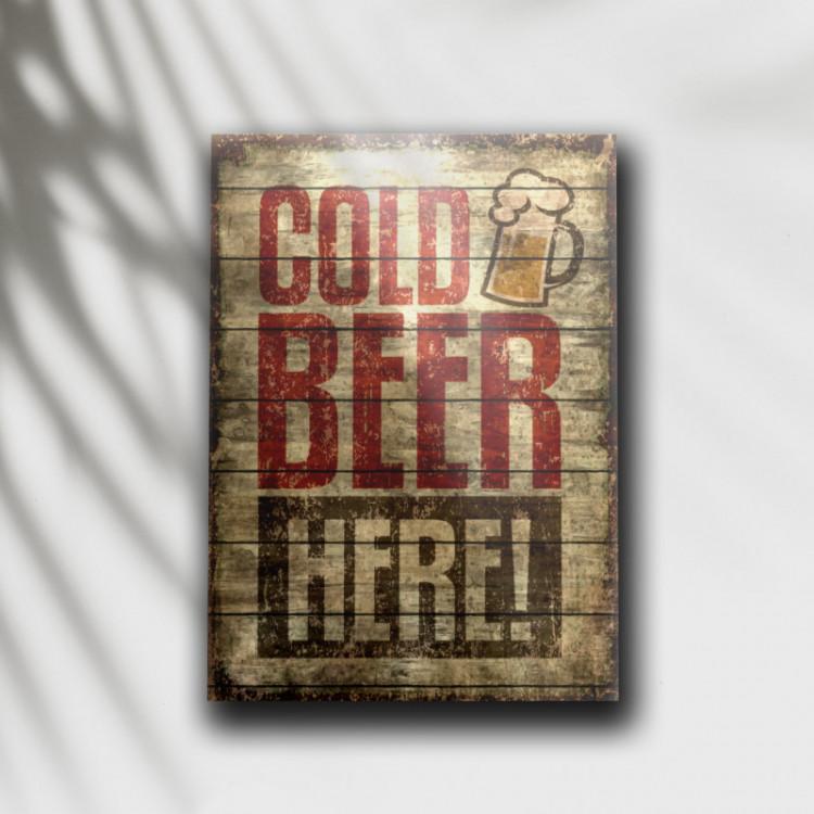 Placa Decorativa Cold Beer Here - MDF 6 mm - Tam. 28 x 20 cm
